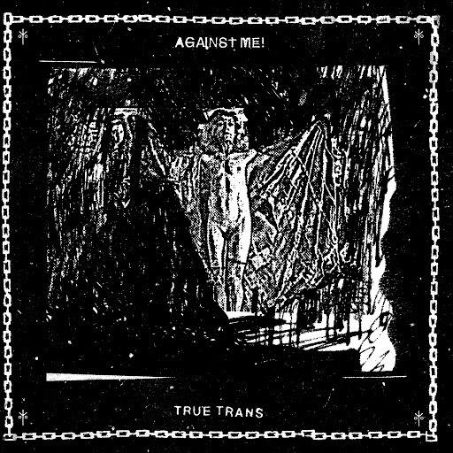 Against Me! альбом True Trans