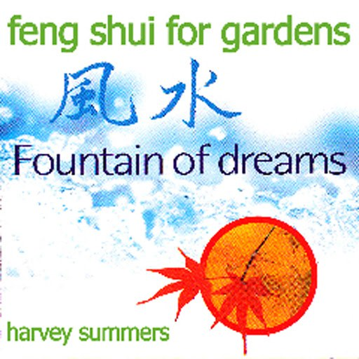 harvey summers альбом Feng Shui For Gardens - Fountain Of Dreams