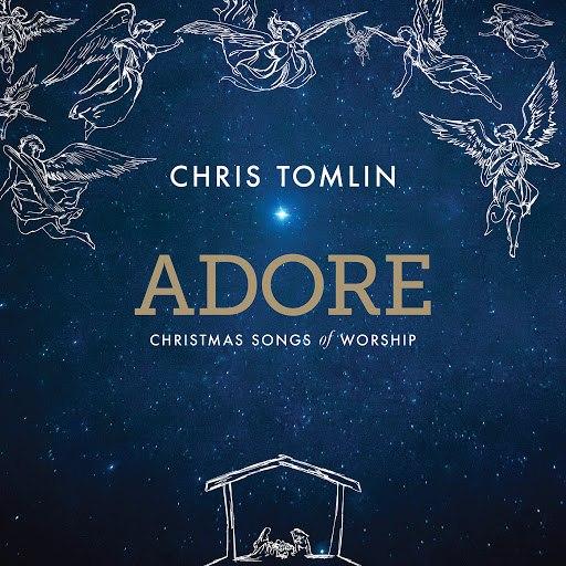 Chris Tomlin альбом Adore: Christmas Songs Of Worship (Live)