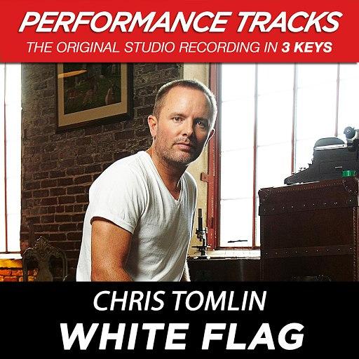 Chris Tomlin альбом White Flag (Performance Tracks) - EP