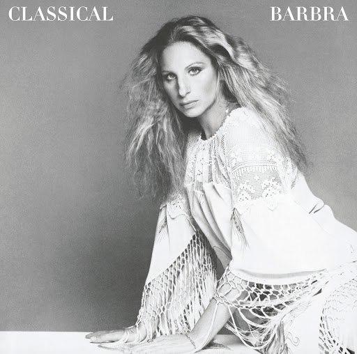 Barbra Streisand альбом Classical Barbra (Re-Mastered)