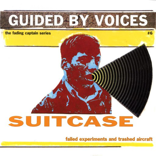 Guided By Voices альбом Suitcase - Failed Experiments and Trashed Aircraft