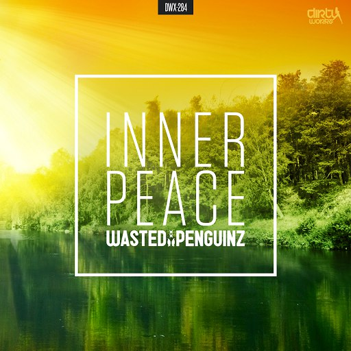 Wasted Penguinz альбом Inner Peace