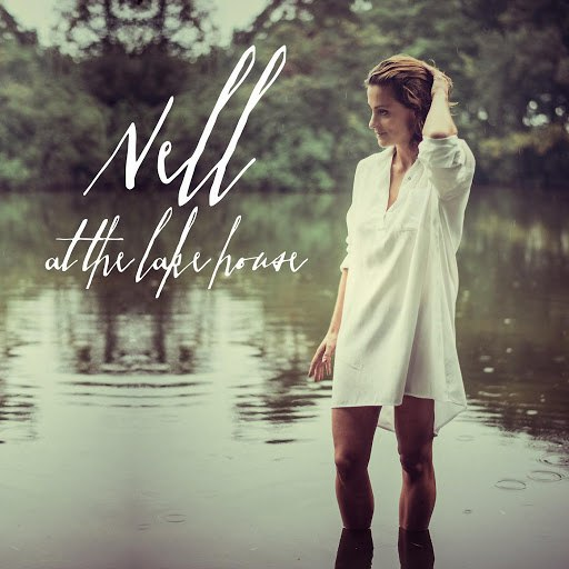 Nell альбом At the Lakehouse