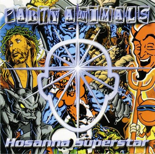 Party Animals альбом Hosanna superstar