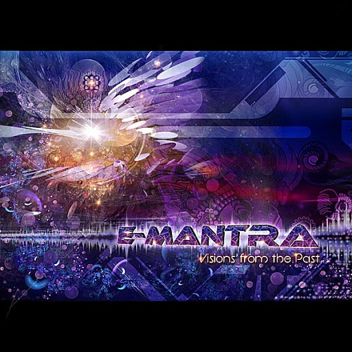 E-Mantra альбом Visions from the Past
