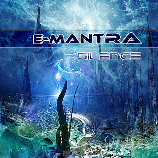 E-Mantra альбом Silence