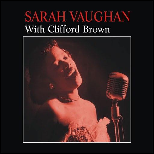 Sarah Vaughan альбом With Clifford Brown