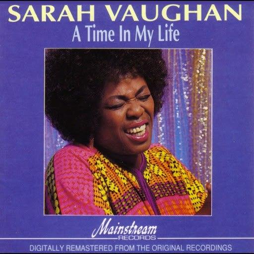 Sarah Vaughan альбом A Time In My Life