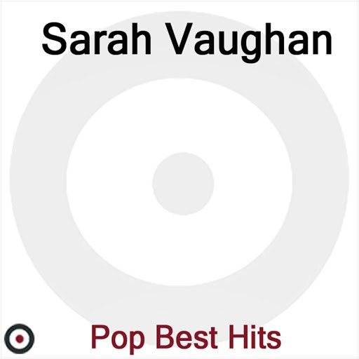 Sarah Vaughan альбом Pop Best Hits