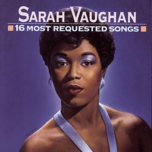 Sarah Vaughan альбом 16 Most Requested Songs