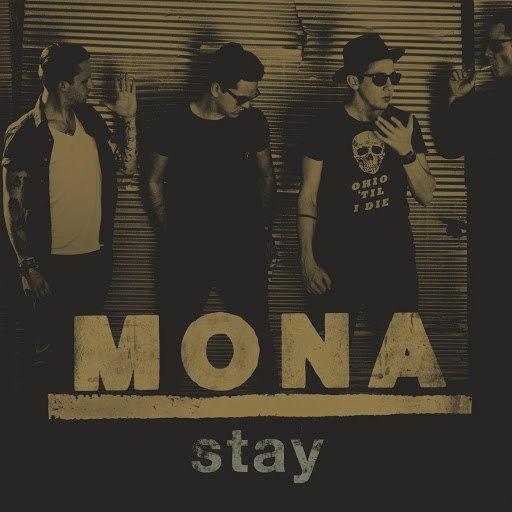Mona альбом Stay