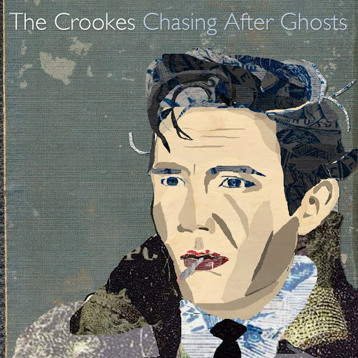 the crookes альбом Chasing After Ghosts