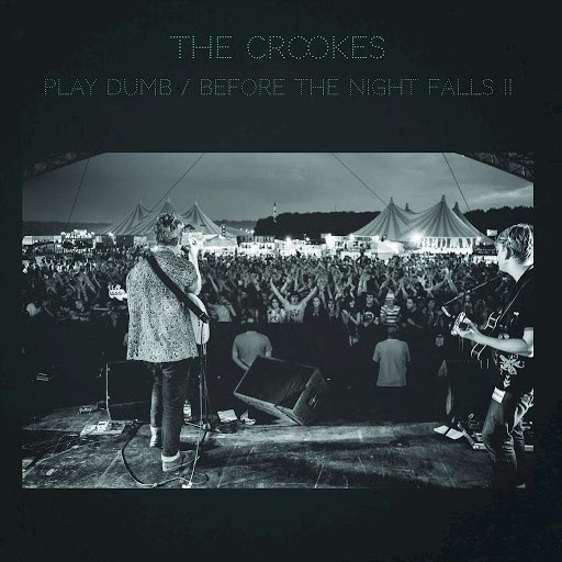 the crookes альбом Play Dumb