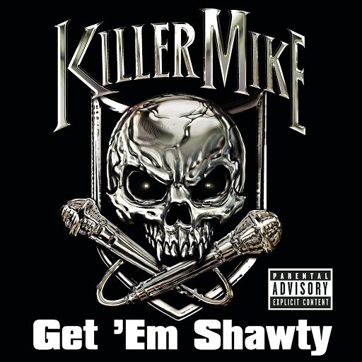 Killer Mike альбом Get 'Em Shawty feat. Three 6 Mafia (Explicit Version)