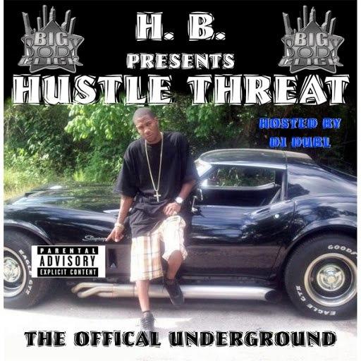 HB альбом Hustle Threat: The Original Underground