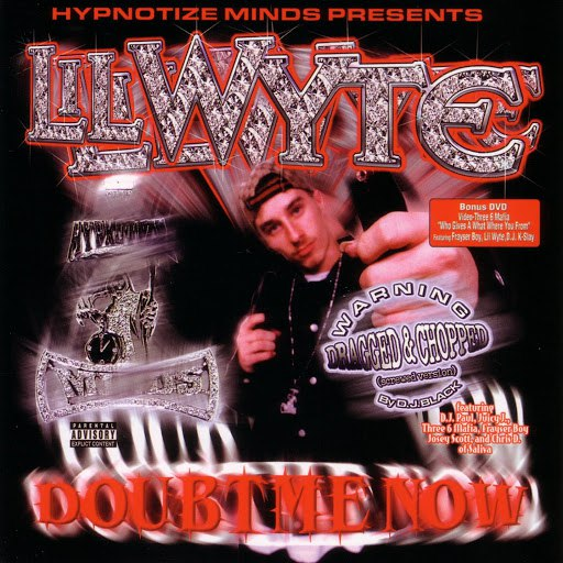 Lil Wyte альбом Doubt Me Now Dragged and Chopped