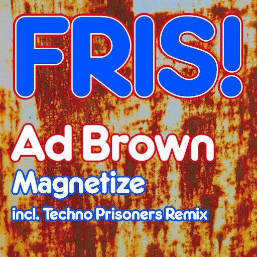 Ad Brown альбом Magnetize