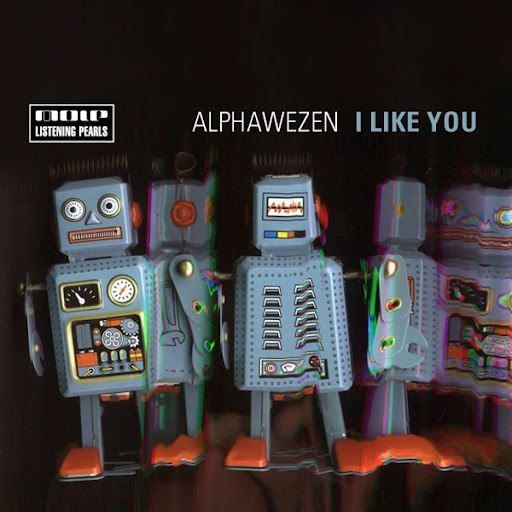 Alphawezen альбом I Like You