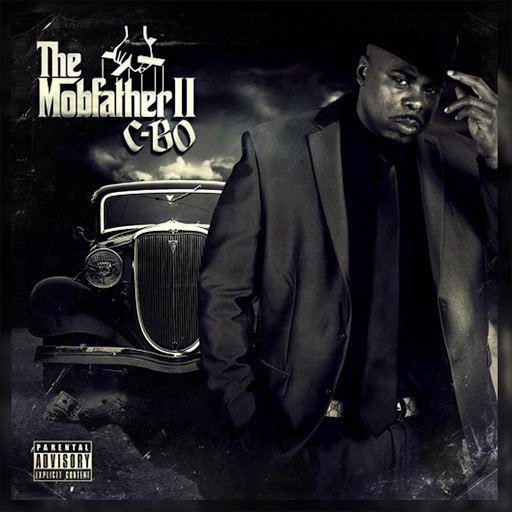 C-Bo альбом The Mobfather 2 (Organized Crime Edition)
