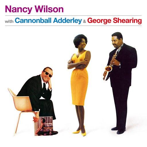 Nancy Wilson альбом With Cannonball Adderley & George Shearing (Bonus Track Version)