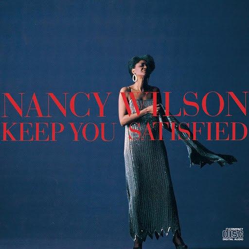 Nancy Wilson альбом Keep You Satisfied