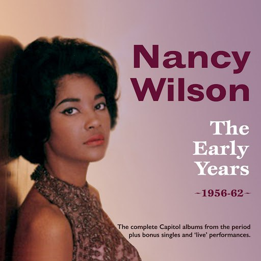 Nancy Wilson альбом The Early Years 1956-62