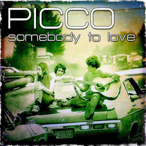 Picco альбом Somebody to Love