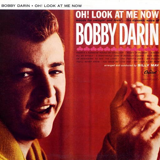 Bobby Darin альбом Oh! Look At Me Now