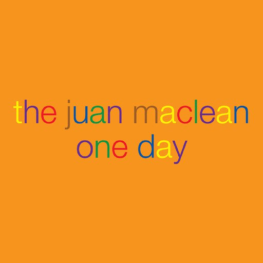 The Juan Maclean альбом One Day