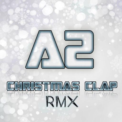 A2 альбом Christmas Clap Remix