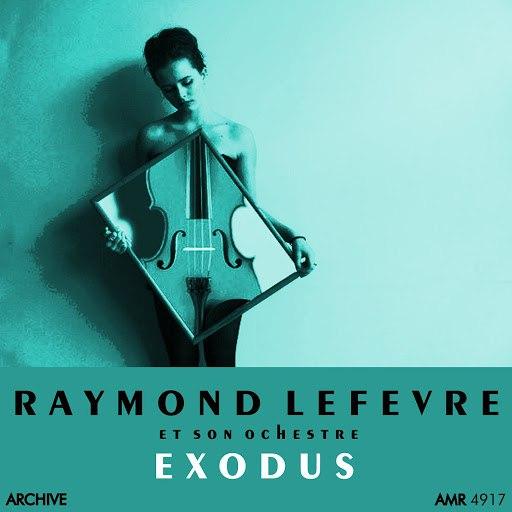Raymond Lefevre альбом Exodus