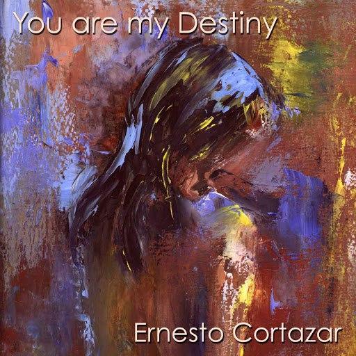 Ernesto Cortazar альбом You Are My Destiny