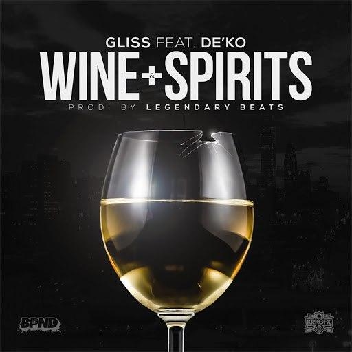 Gliss альбом Wine & Spirits (feat. De'Ko)