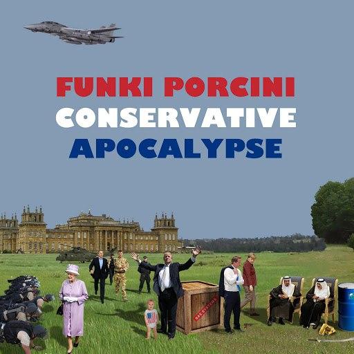 Funki Porcini альбом Conservative Apocalypse