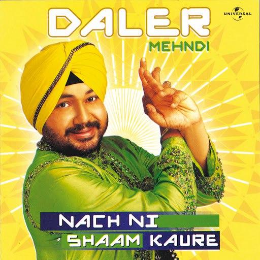 Daler Mehndi альбом Nach Ni Shaam Kaure
