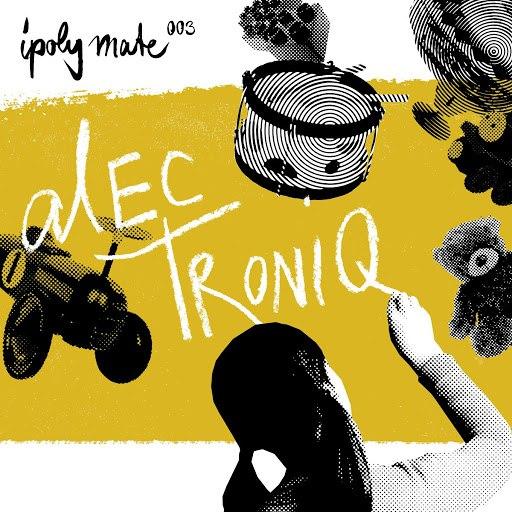 Alec Troniq альбом Ipoly Mate 003