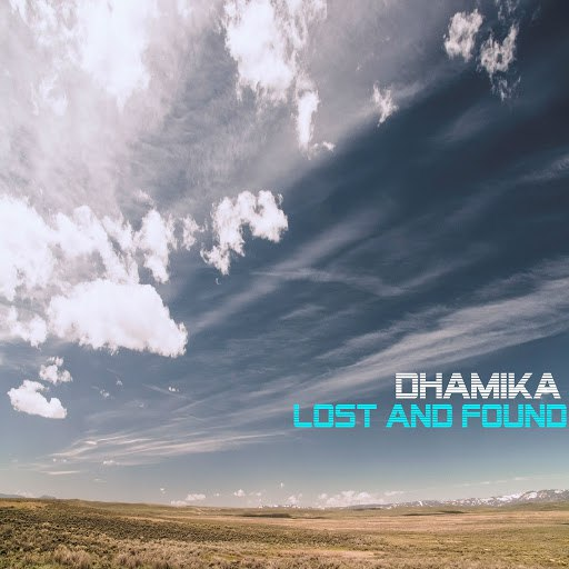 Dhamika альбом Lost and Found