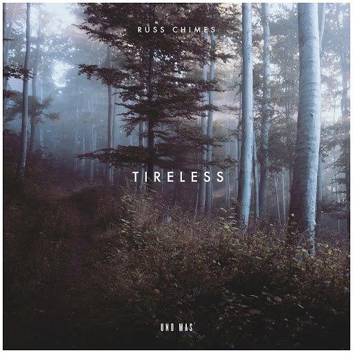 Russ Chimes альбом Tireless