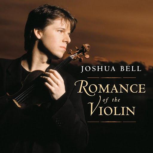 Joshua Bell альбом Romance of the Violin