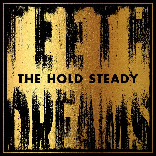 The Hold Steady альбом Teeth Dreams