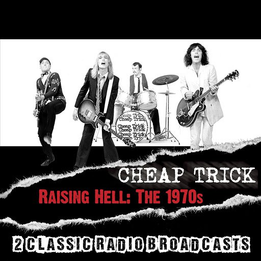Cheap Trick альбом Raising Hell: The 1970s
