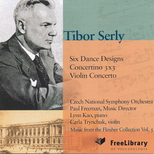 Paul Freeman альбом Music of Tibor Serly