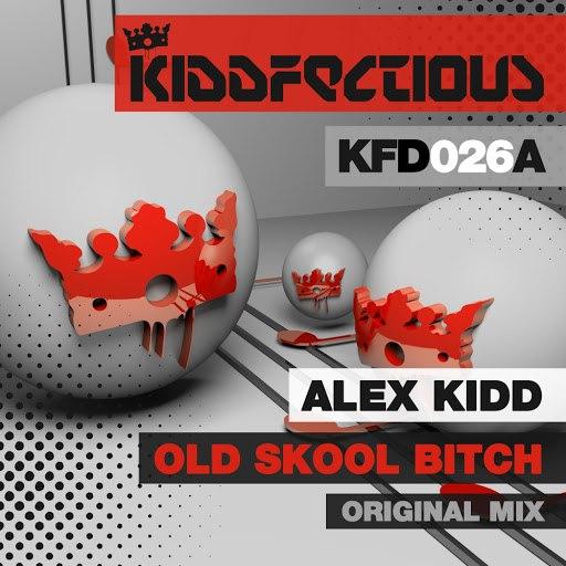 Alex Kidd альбом Old Skool Bitch