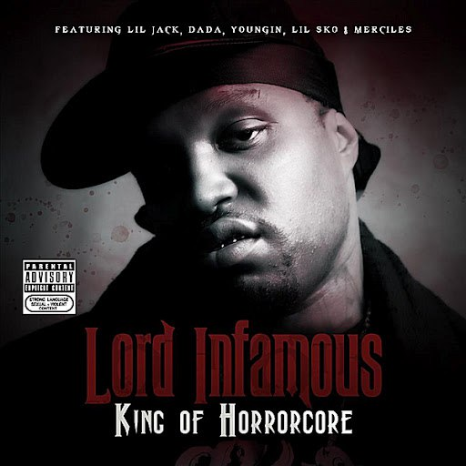 Lord Infamous альбом King of Horrorcore
