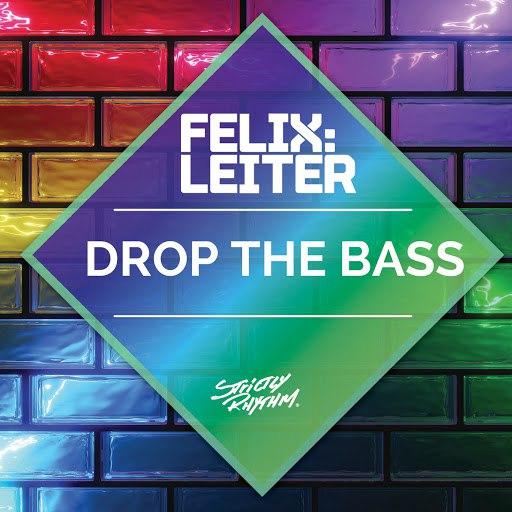 Felix Leiter альбом Drop the Bass