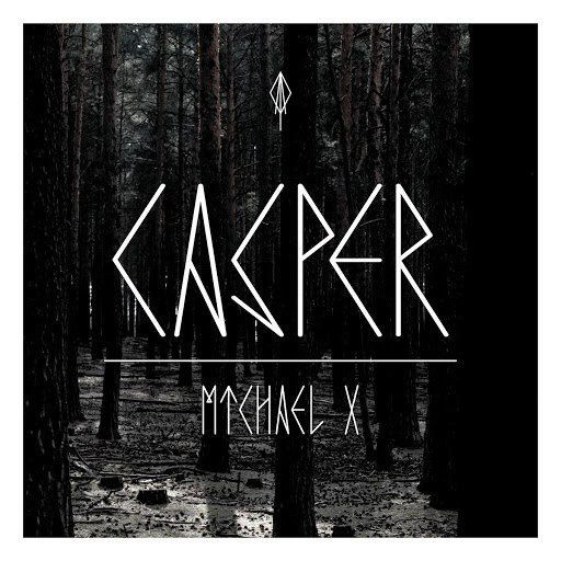 Casper альбом Michael X