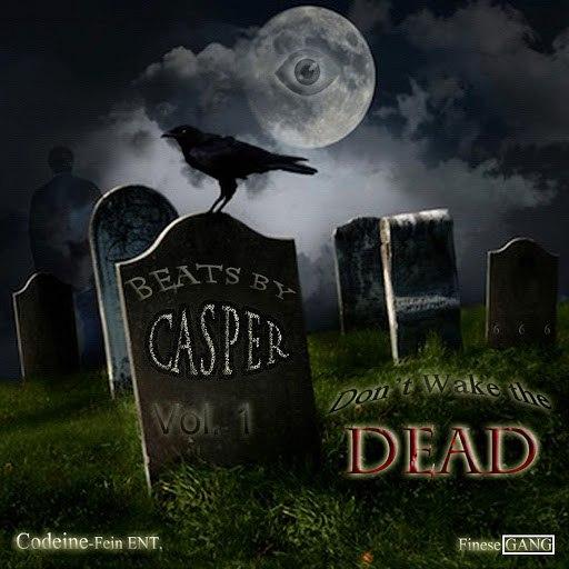 Casper альбом Don't Wake the Dead, Vol. 1