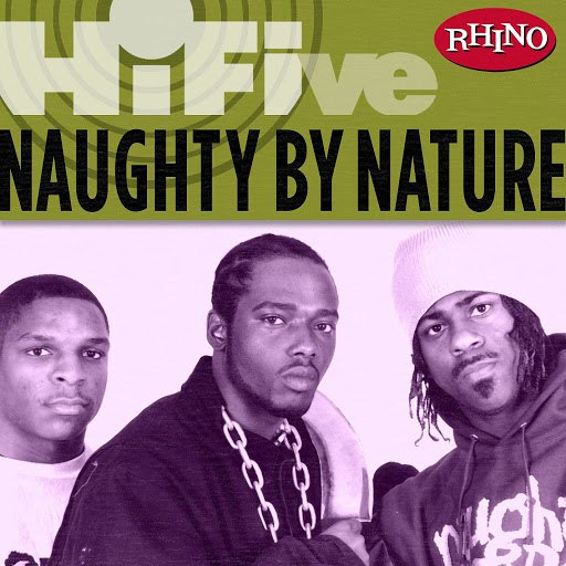 Naughty By Nature альбом Rhino Hi-Five: Naughty By Nature