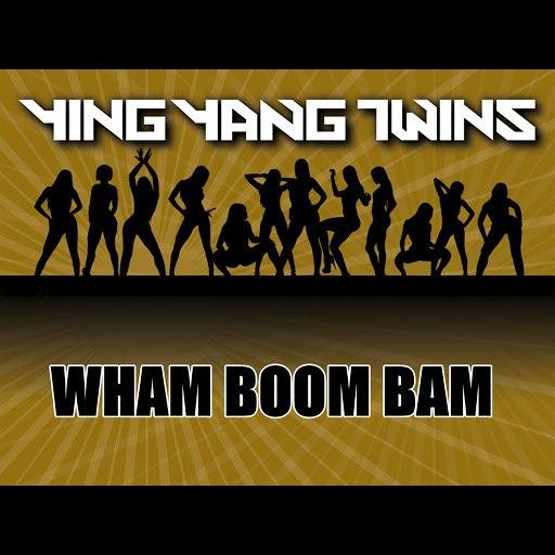 Ying Yang Twins альбом Wham Boom Bam